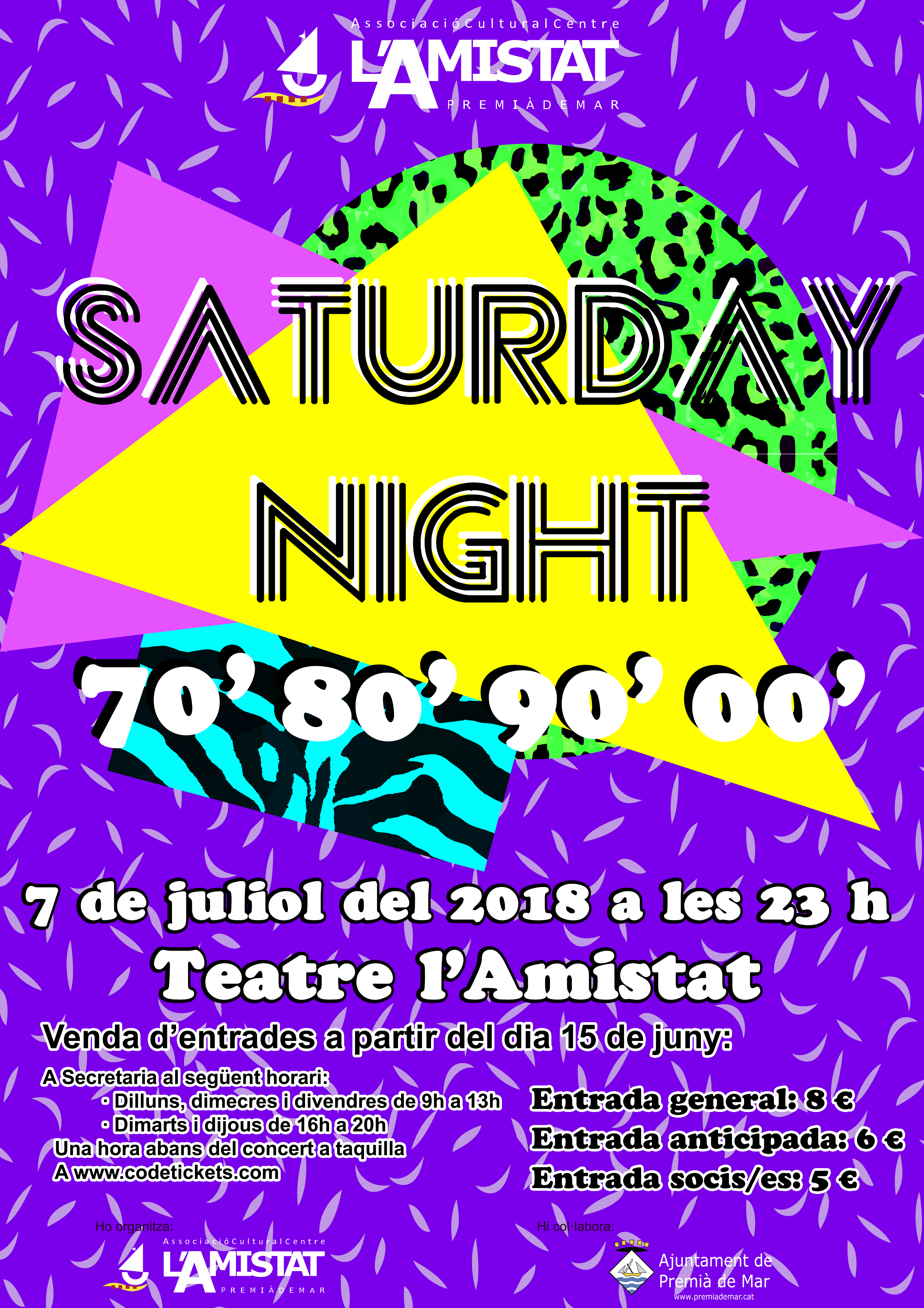 cartell saturday night 7 juliol 2018 1